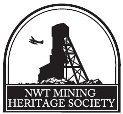 NWT MINING HERITAGE SOCIETY - Faces of Mining | MediaMentor | Scoop.it