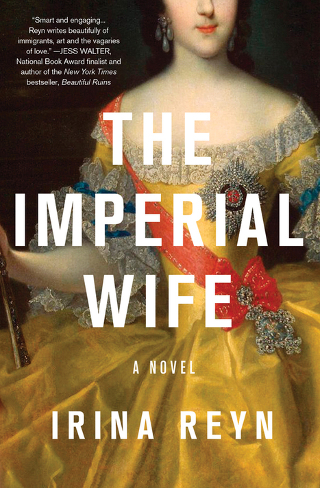 "Labeling the Russian Immigrant: Irina Reyn's ""The Imperial Wife""  