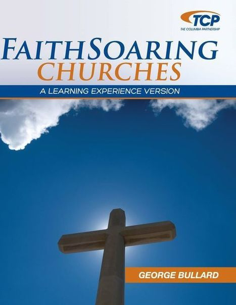Insight 225: Become a FaithSoaring Church By Understanding Long-Term Facilities Implications | FaithSoaring Churches | Scoop.it