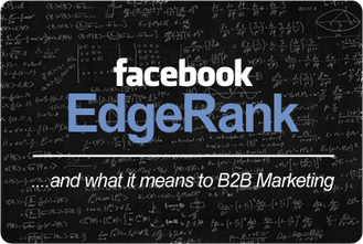 Facebook EdgeRank and What It Means to B2B Marketing - MLT Creative | NewSocialMarketing | Scoop.it