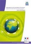 Information CO2 des prestations de transport : Guide méthodologique - Ministère du Développement durable   test   Scoop.it