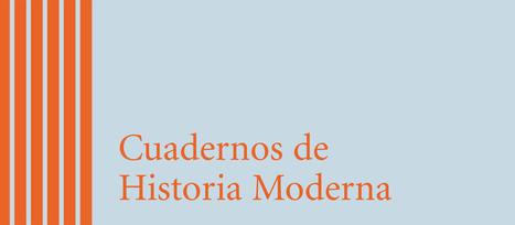 Cuadernos de Historia Moderna | Enseñar Geografía e Historia en Secundaria | Scoop.it