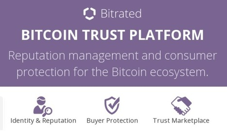Bitrated Wants to Make Bitcoin Safer - CoinBuzz | The Art of the Possible - Adventures in Innovation | Scoop.it