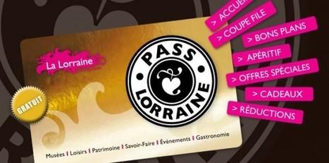 Pass Lorraine 2014 - Nancy Tourisme Info | L'actualité du Tourisme en Lorraine et des Offices de Tourisme | Scoop.it