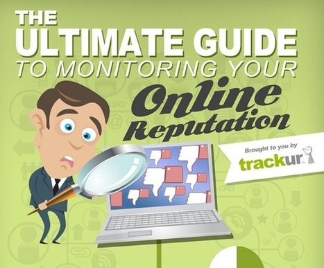 Infographic: Ultimate Guide to Monitoring Your Online Reputation - Marketing Technology Blog | SOCIAL MEDIA ECOSYSTEM | Scoop.it