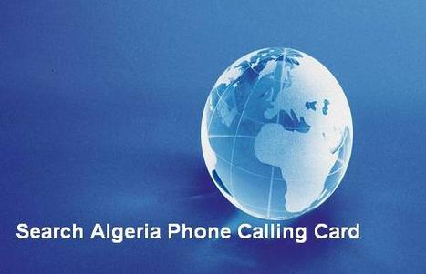 Algeria Phone Calling Cards | Cheap International Calling | Scoop.it