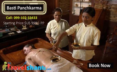 Basti Panchkarma | Delhi Ayurveda Packages | Scoop.it