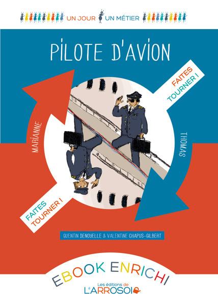Pilote d'avion | ENFANCE majuscule | Édition et livres jeunesse | Scoop.it