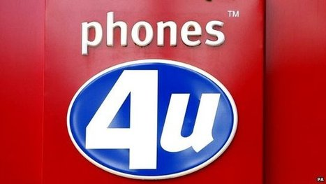 Phones 4U shops closing for business   BUSS4   Scoop.it