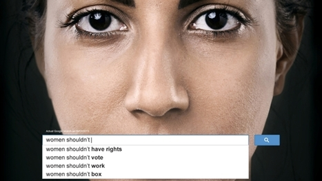 Powerful Ads Use Real Google Searches to Show the Scope of Sexism Worldwide | Women Empowerment | Scoop.it