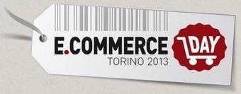 Ecommerce Day di Torino, la prima dell'evento è un successo | Luigi Nervo | Mondo eCommerce | Scoop.it