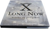 Projects - The Long Now | Futurable Planet: Answers from a Shifted Paradigm. | Scoop.it