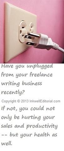 Freelance Writers Need to Unplug Too!   Unplug   Scoop.it
