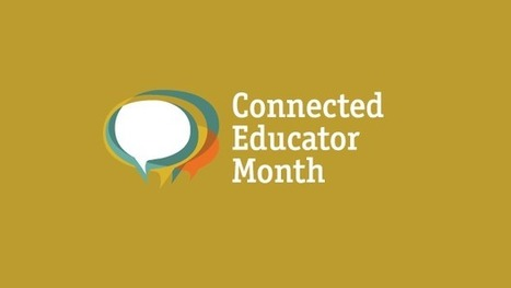 Resources for Connected Educator Month 2015 | Teacher Resources for Our Staff | Scoop.it