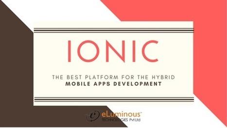 Ionic App Development Platform   eLuminous Technologies   PHP development Company   Scoop.it