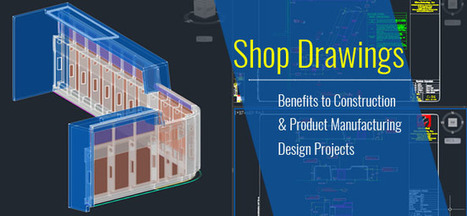 Shop Drawings; Benefits to Construction & Product Manufacturing Mechanical Design Projects  | Hi-Tech Outsourcing Services | Scoop.it