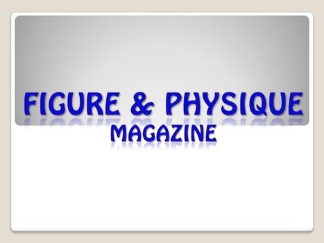 Figure & Physique Magazine | Figure Physique Magazine | Scoop.it