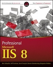 Professional Microsoft IIS 8 | Wow! eBook | Free Download eBooks | Sustainability | Scoop.it