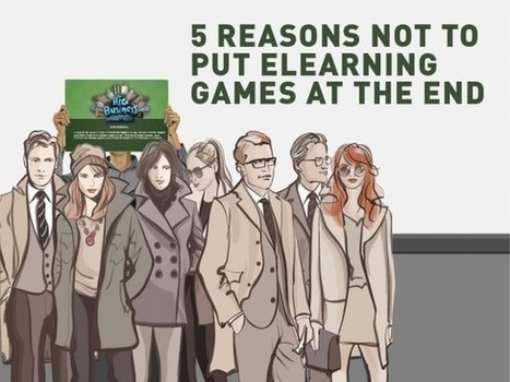 5 Reasons Not to Put eLearning Games at the End - eLearning Brothers | Aurion E-learning | Scoop.it