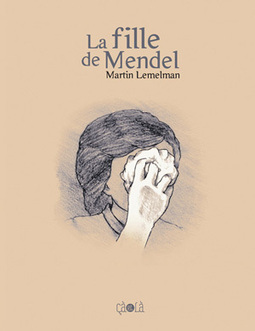 La Fille de Mendel - Editions çà et là   Histoire des arts SFM   Scoop.it