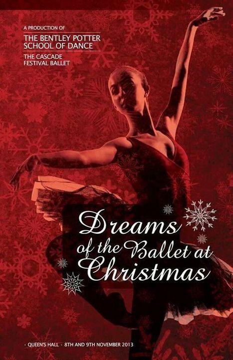 Bentley Potter School Of Dance- Dreams Of The Ballet At Christmas | Featured Events | Scoop.it