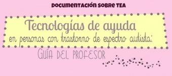 Trastorno de espectro Autista Materiales TECNOLOGÍAS DE AYUDA   Investigación y docencia en la universidad   Scoop.it