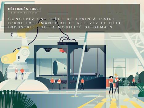 [Serious game] La SNCF lance le 3ème Défi Ingénieurs   Innovations & Infographies   Scoop.it