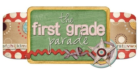 The First Grade Parade | Nubecitas de Sabiduría | Scoop.it