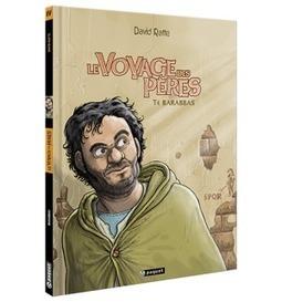 Le Voyage des pères #4 | Les Editions Paquet | Actualités Bibliques | Scoop.it