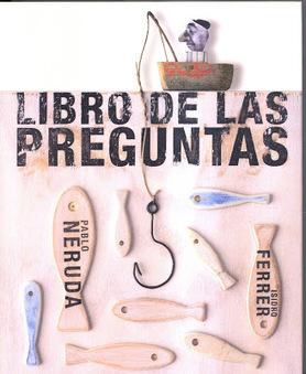 Pablo Neruda : El libro de las preguntas (PDF y EPUB) | Educacion, ecologia y TIC | Scoop.it