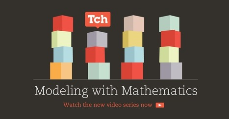 Modeling With Mathematics - Teaching Channel | Professional Learning for Busy Educators | Scoop.it