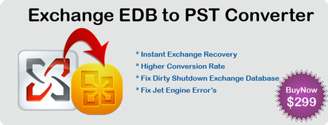 Microsoft Exchange EDB to PST Converter to Repair Exchange Database. Exchange Recovery Software | Perfect Data Solutions | Scoop.it