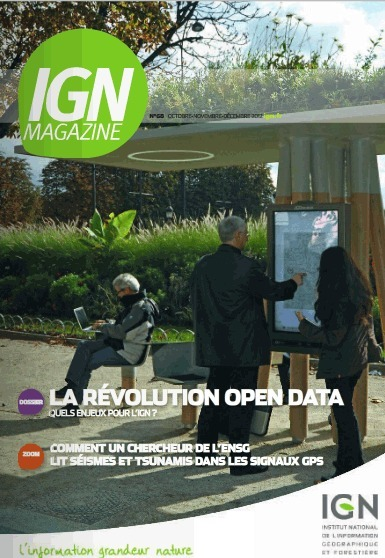 La révolution opendata (IGN Magazine n°68) | L'Open Data fait son chemin | Scoop.it