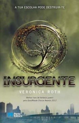 Opinião – Insurgente de Veronica Roth – Porto Editora | Ficção científica literária | Scoop.it