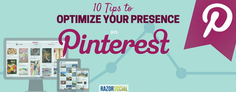 Looking for tips to optimize your presence on Pinterest? | MarketingHits | Scoop.it