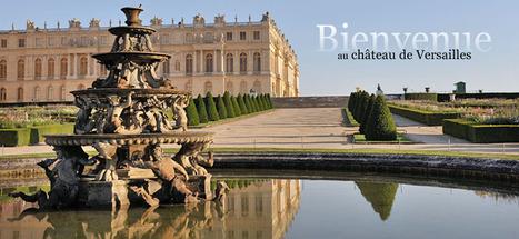 Site officiel du château de Versailles - Château de Versailles | Ressources pour l'HIDA au collège | Scoop.it