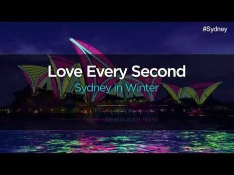 """Love Every Second and Vivid Sydney"": Sydney's winter showcased in tourism campaign 