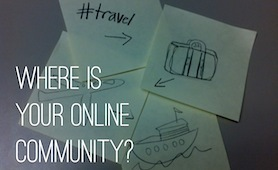 Fostering Your Social Media 'Community' In The Travel Industry | Digital Trends for Travel | Scoop.it