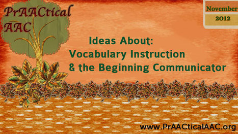Ideas about Vocabulary Instruction for the Beginning Communicator | AAC & Language Intervention | Scoop.it