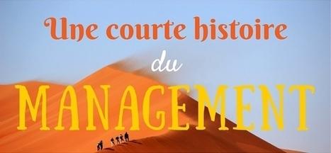 Infographie : Une Courte Histoire Du Managementb-to-blog, Le Blog De L'efficacité Commerciale | B-to-blog, Le Blog De L'efficacité Commerciale | Pop Corn | Scoop.it