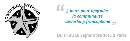 Coworking Weekend les 14, 15 et 16 Septembre à Paris | La Cantine Toulouse | Scoop.it