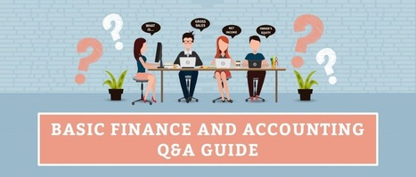 Basic Finance and Accounting Q&A Guide | Infinit-O Articles | Scoop.it