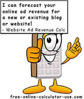 Website Advertising Revenue Calculator to Estimate Traffic Needs | Thomas Theory™ | Scoop.it