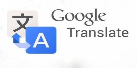 Google perfecciona su traductor | Chaval.es | El rincón de mferna | Scoop.it