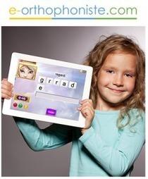 E-Orthophoniste : une solution 100% digitale - Buzz-esanté | Produits de e-santé | Scoop.it