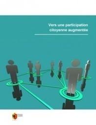 Vers une participation citoyenne augmentée | GovOnTheWeb2 | Scoop.it