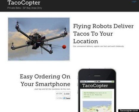 Tacocopter Aims To Deliver Tacos Using Unmanned Drone Helicopters | Web of Things | Scoop.it