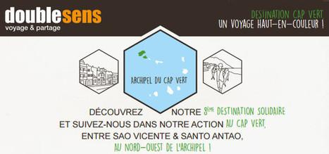 Tourisme Solidaire : Double Sens lance des séjours au Cap-Vert   Tourisme équitable, solidaire et responsable   Scoop.it