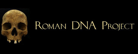 Roman DNA project gives voice to the silent majority | Past Horizons | Roman Archeology | Scoop.it