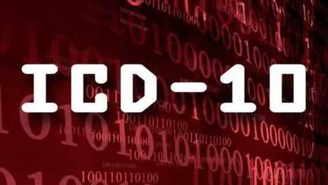 Latest ICD-10 Developments and What Physicians Should Know | EHR and Health IT Consulting | Scoop.it